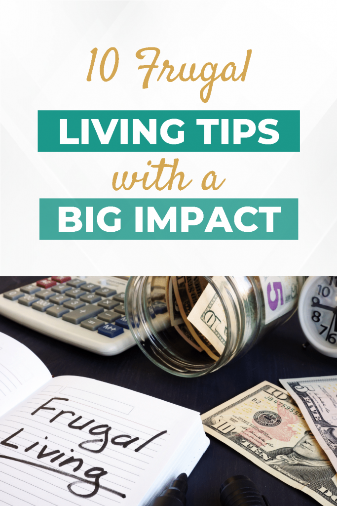 10-Frugal-Living-Tips-with-a-Big-Impact