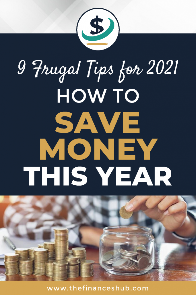 9-Frugal-Tips-for-2021-How-to-Save-Money-This-Year