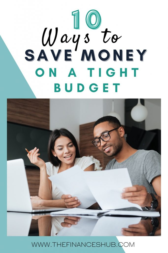 10 Ways to Save Money on a Tight Budget