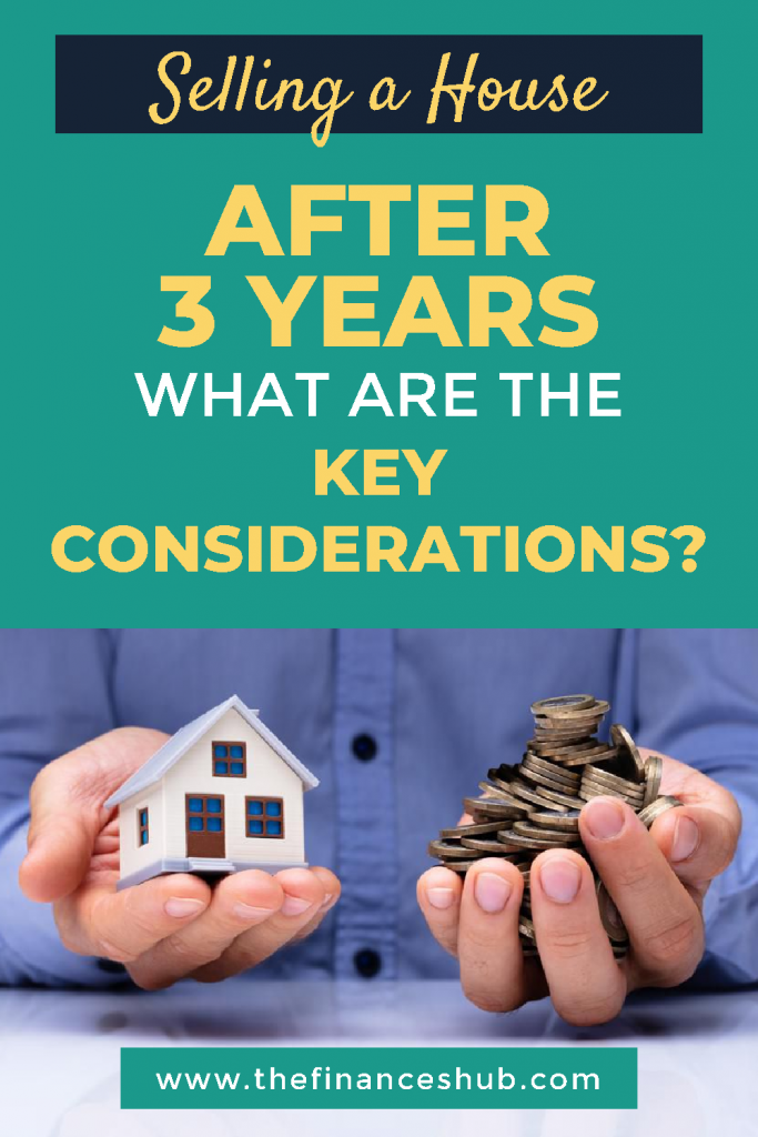 Selling-a-House-After-3-Years-What-are-the-Key-Considerations-