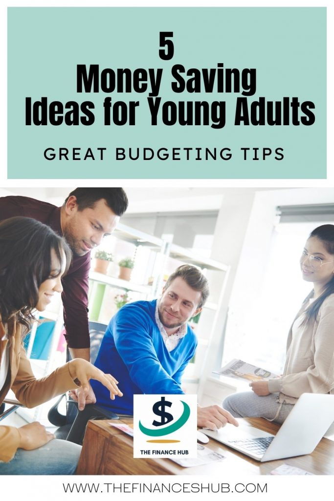 Budgeting-for-Young-Adults-–-5-Money-Saving-Ideas
