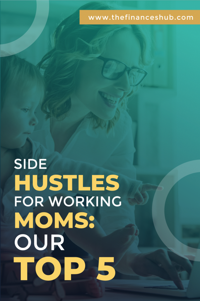 Side-Hustles-for-Working-Moms-Our-Top-5