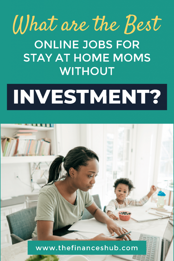 What-are-the-Best-Online-Jobs-for-Stay-at-Home-Moms-Without-Investment-6