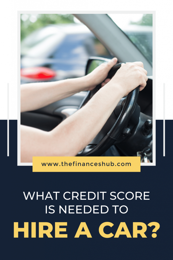 What-Credit-Score-is-Needed-to-Hire-a-Car